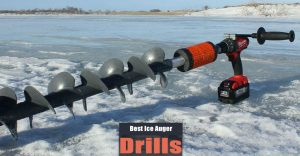 Best Drill for Ice Auger