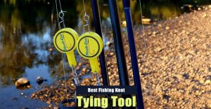 Best Fishing Knot Tying Tool